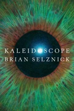 Kaleidoscope / Brian Selznick.