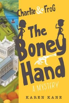 The boney hand / Karen Kane.