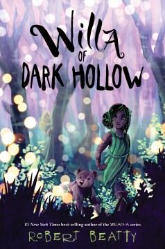Willa of Dark Hollow / Robert Beatty.