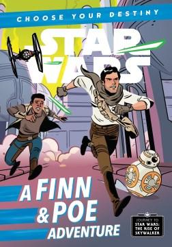 A Finn & Poe adventure / written by Cavan Scott ; illustrated by Elsa Charretier.