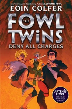 Deny all charges / Eoin Colfer.