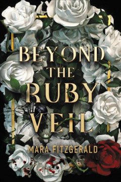 Beyond the ruby veil / Mara Fitzgerald.