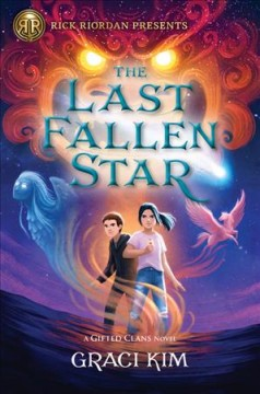The last fallen star : a Gifted Clans novel / by Graci Kim.