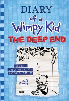 Diary of a wimpy kid : the deep end / by Jeff Kinney.