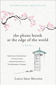 The phone booth at the edge of the world / Laura Imai Messina ; translated from the Italian by Lucy Rand.
