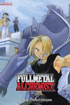 Fullmetal alchemist. Volumes 7-8-9 / story and art by Hiromu Arakawa ; [translation, Akira Watanabe ; English adaptation, Jake Forbes ; touch-up art & lettering, Wayne Truman].