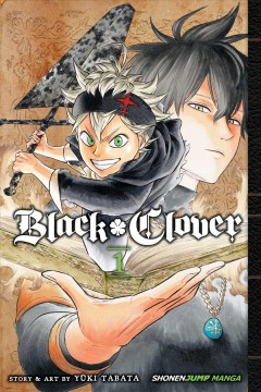Black clover. 1,  The boy