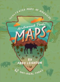 National parks maps : illustrated maps of America