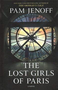 The lost girls of Paris / Pam Jenoff.
