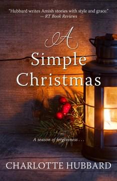 A simple Christmas / Charlotte Hubbard.