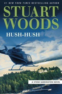 Hush-hush / Stuart Woods.