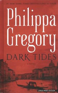 Dark tides / Philippa Gregory.