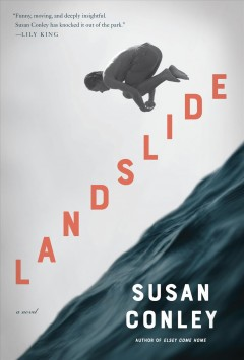 Landslide / Susan Conley.