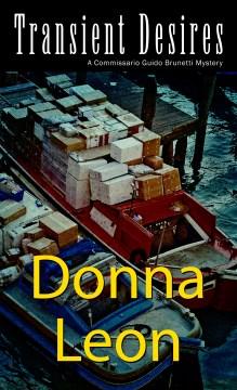Transient desires / Donna Leon.