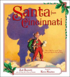 Santa from Cincinnati / Judi Barrett ; illustrated by Kevin Hawkes.