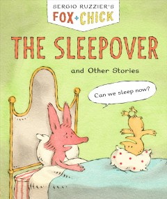 The sleepover and other stories / Sergio Ruzzier.