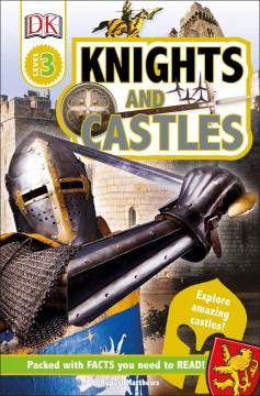 Knights and castles / by Rupert Matthews.