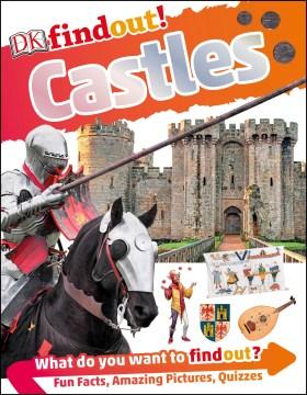 Castles /author: Philip Steele ; consultant: Dr. Jenny Benham.