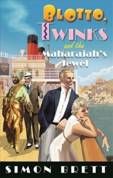Blotto, Twinks and the Maharajah