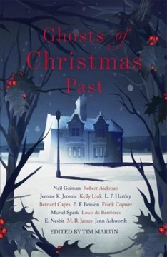 Ghosts of Christmas past / edited with an introduction by Tim Martin.