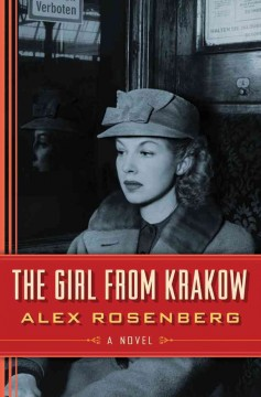 The girl from Krakow / Alex Rosenberg.
