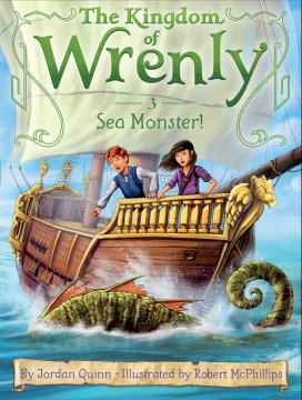 Sea monster! / by Jordan Quinn ; illustrated by Robert McPhillips.