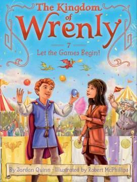 Let the games begin! / by Jordan Quinn ; illustrated by Robert McPhillips.