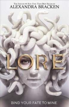 Lore / by Alexandra Bracken.