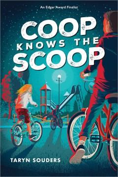 Coop knows the scoop / Taryn Souders.