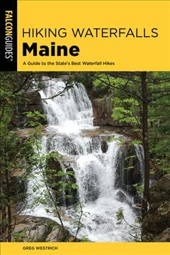 Hiking waterfalls Maine