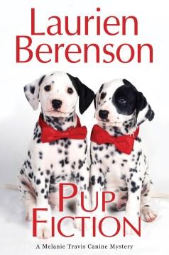 Pup Fiction / Laurien Berenson.