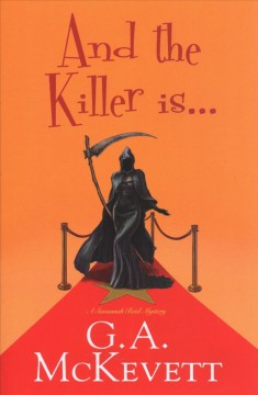 And the killer is ... / G.A. McKevett.