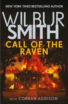 Call of the raven / Wilbur Smith ; with Corban Addison.