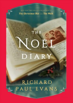 The Noel diary / Richard Paul Evans.