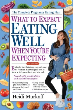 What to expect. Eating well when you