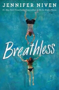 Breathless / Jennifer Niven.