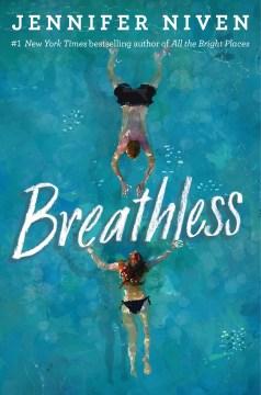 Breathless / Jennifer Niven.
