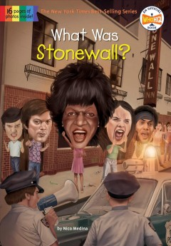 What was Stonewall? / by Nico Medina ; illustrated by Jake Murray.