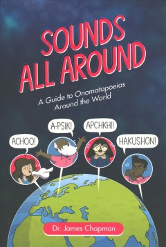 Sounds all around / by James Chapman.