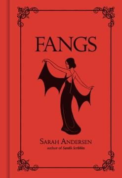 Fangs / Sarah Andersen.