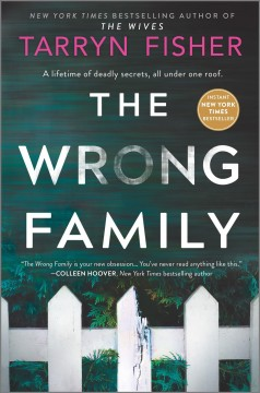 The wrong family / Tarryn Fisher.
