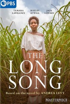 The long song / a Heyday Television production for BBC ; produced by Roopesh Parekh ; written by Sarah Williams ; directed by Mahalia Belo.