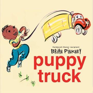 Puppy truck / Brian Pinkney.
