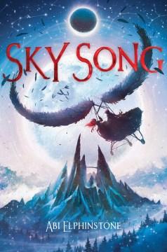 Sky song / Abi Elphinstone.