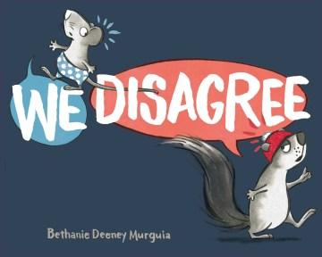 We disagree / Bethanie Murguia.