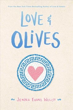 Love & olives / Jenna Evans Welch.