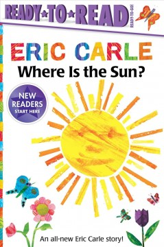 Where is the sun? / Eric Carle.