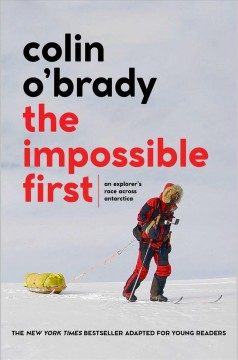 The impossible first : an explorer