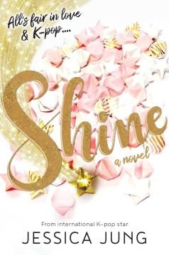 Shine / Jessica Jung.