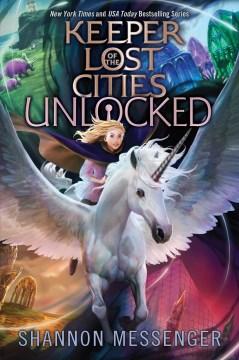 Unlocked. Book 8.5 / Shannon Messenger.